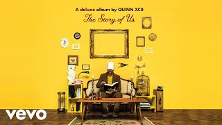 Quinn XCII, Kailee Morgue - What The Hell Happened To Us Audio