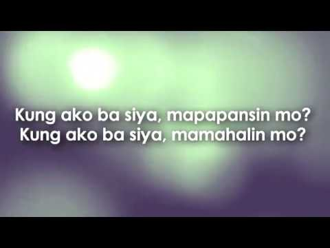Kung Ako Ba Siya (studio Version) - Khalil Ramos Lyrics video