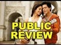 Jab Tak Hai Jaan Public Reviews 1