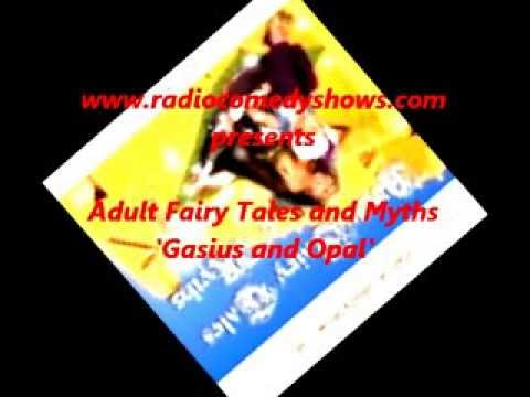 Gasius and Opal - Adult Fairy Tales and Myths