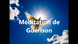 Méditation de Guérison
