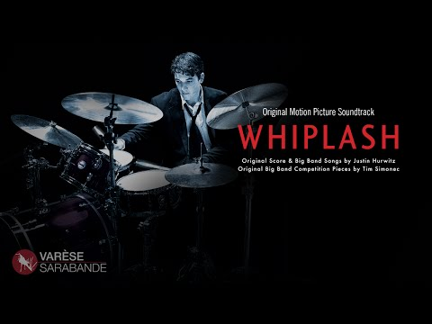 Whiplash - Selections from the Soundtrack - Justin Hurwitz - Tim Simonec
