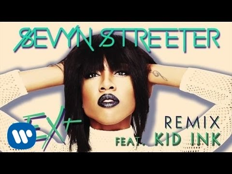 Sevyn Streeter - Next Remix Ft. Kid Ink [official Audio] video