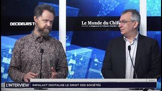 L'interview : ImpalAct digitalise le droit des sociétés