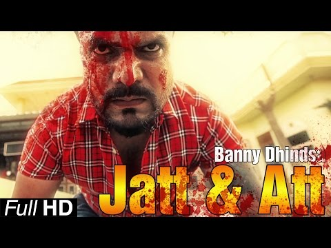 New Punjabi Songs 2015   Jatt & Att   Banny Dhindsa   Latest Punjabi Song 2015   Punjabi Songs video