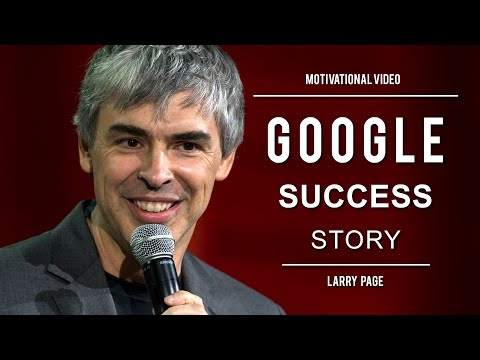 Inspiring Google Story - Larry Page