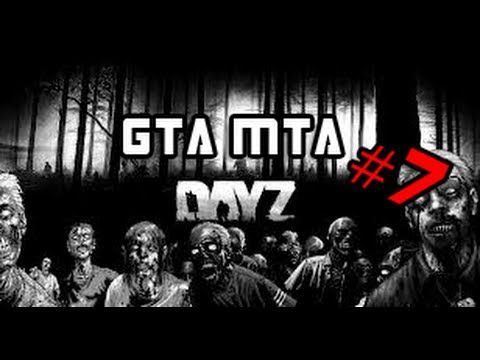 Let's Play GTA SA MTA DayZ -  Больница LV #7