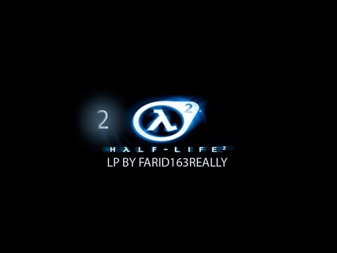 Half-Life 2 (№2)- А в каналах комбайны тусуют О_О