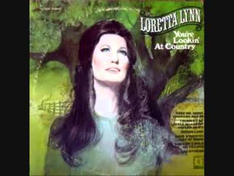 Loretta Lynn - Take Me Home Country Roads
