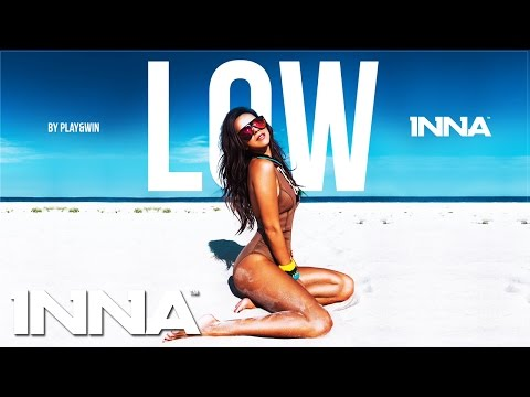 INNA - Low (by Play&Win) [Audio Teaser]
