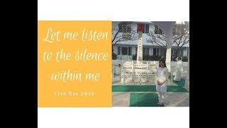 Eve Sharer Evelyn Lim 12th Dec Let me listen to the silence within me