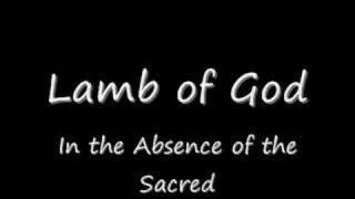 Watch Lamb Of God In The Absence Of The Sacred video