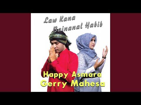 Download  Law Kana Bainanal Habib feat. Happy Asmara Gratis, download lagu terbaru