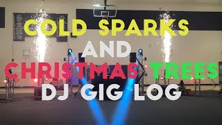 Cold Sparks and Christamas Trees DJ Gig Log