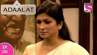 Adaalat - अदालत - Episode 351 - 10th September, 2017