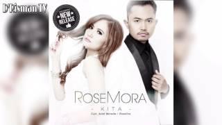 download lagu Rosemora - Kita gratis