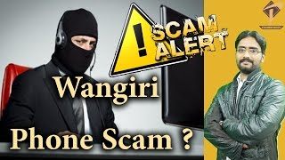 SCAM ALERT ! Wangiri Phone Scam | One Missed call ring ?(MUST WATCH)