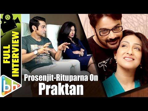 Prosenjit Chatterjee | Rituparna Sengupta | Praktan | Full Interview | Shah Rukh | Akshay | Aamir