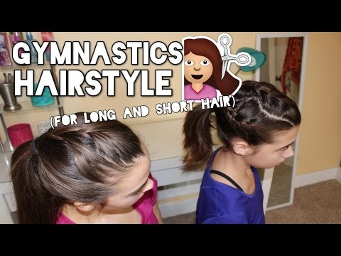 Gymnastics Hairstyle for Long and Short Hair!