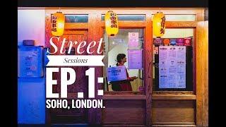 Street Sessions #1: Soho Night Photography, London