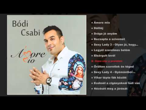Bódi Csabi - Ámore Mio (teljes Album)