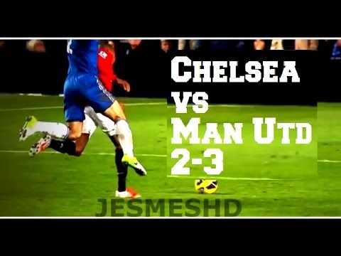 Chelsea VS Manchester United 2-3 (HD)