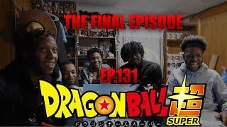 THE FINAL EPISODE: Dragonball super episode 131 Reaction