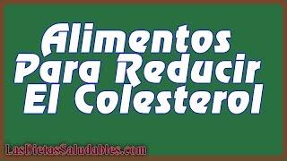 Alimentos Para Reducir El Colesterol - 4 vegetales que te ayudan a reducir el colesterol
