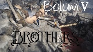 Brothers: A Tale of Two Sons - Bölüm V - Savaş Alanı (PC/PS3/X360) [HD]