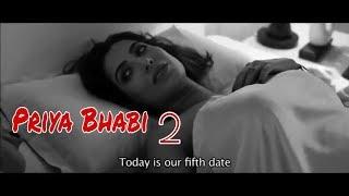 Priya Bhabi 2   Hot Hindi Short Film 2018
