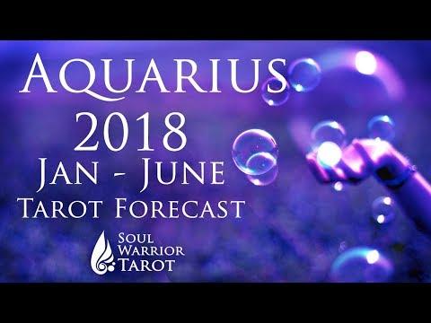 💜 AQUARIUS 2018 JAN to JUNE Love, Money & Energy Tarot Forecast   Soul Warrior Tarot