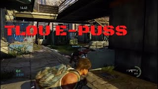 No Respect For This Comeback. . Corrupted by Tlou E-PUSS The Last of Us Multiplayer™