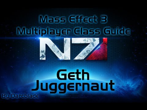 Mass Effect 3 Multiplayer Class Guide : Geth Juggernaut