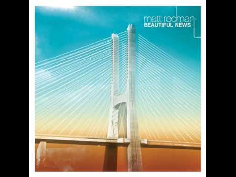 Matt Redman - Beautiful News Reprise