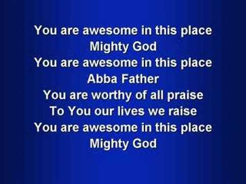 Awesome In This Place (worship Video W  Lyrics) video