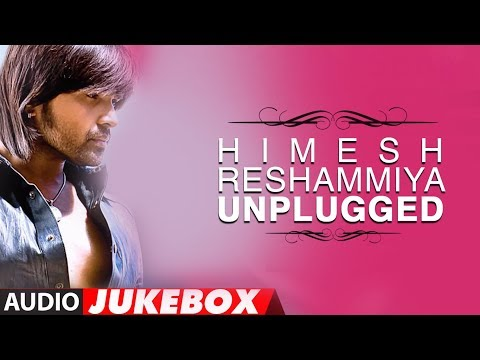 Himesh Reshammiya Unplugged Songs Collection - Jukebox video