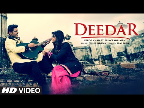 New Punjabi Song | Feroz Khan: Deedar (Video Song) | Prince Ghuman | Latest Punjabi Song 2016
