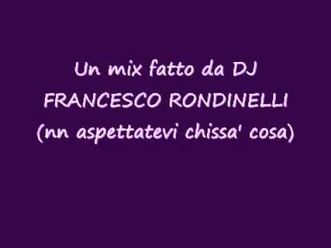 DJ Francesco Rondinelli Mix Musica House Minimal
