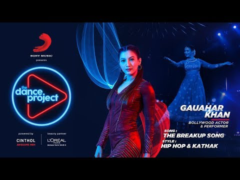 The Breakup Song - Hip hop Kathak mix | Gauahar Khan | Badshah | The Dance Project