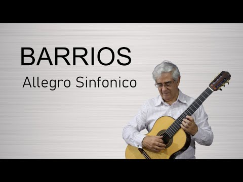 Барриос Мангоре Агустин - Allegro Sinfonico