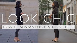 Easy Ways To ALWAYS Look Chic And Put Together