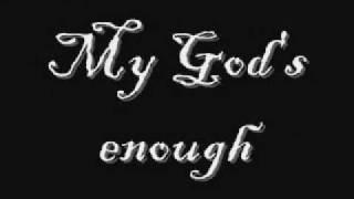 Watch Barlowgirl My Gods Enough video