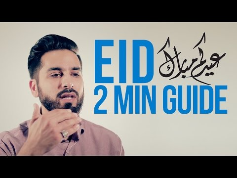Your 2 Minute Guide to Eid Saad Tasleem