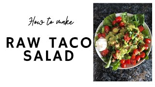 What I Eat in a Day to Stay Healthy While in Quarantine | How to Make Raw Taco Salad (Walnut Meat)