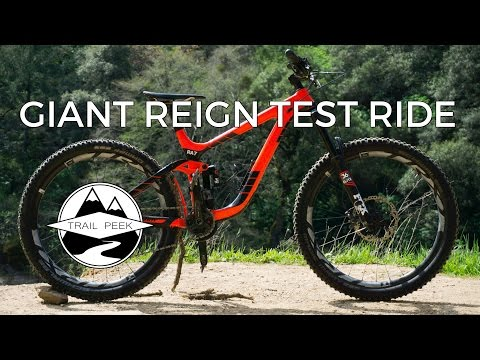 MAKE IT REIGN - 2017 Giant Reign Advanced Test Ride