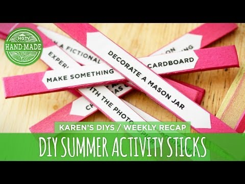 DIY Summer Activity Sticks - Weekly Recap - HGTV Handmade