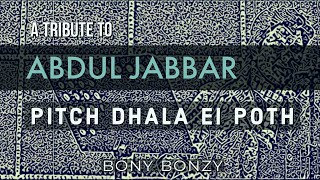 Pitch Dhala Ei Poth (Studio Version) by Bony