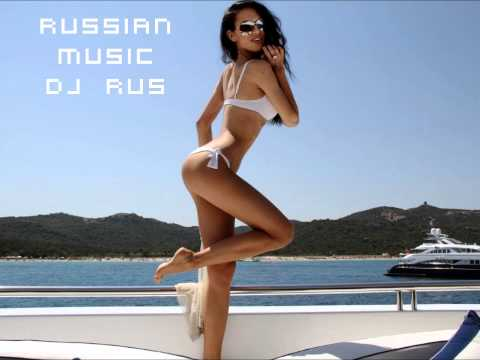 Russian Music 2012 (Dj RuS) Music Videos