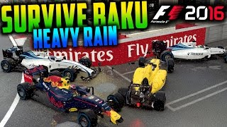 SURVIVE BAKU (HEAVY RAIN) - F1 2016 Game (Keyboard & No Map Challenge)