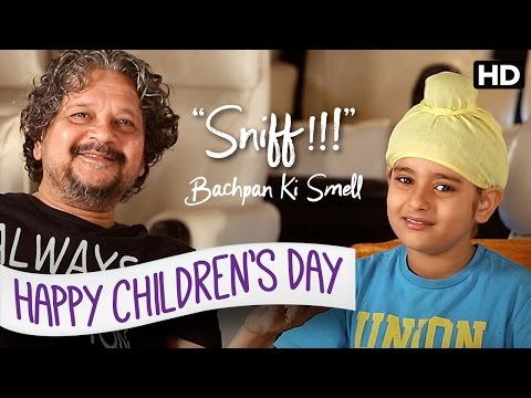 Bachpan Ki Smell | Happy Children's Day | Amole Gupte | Sunny Gill | Trinity Pictures